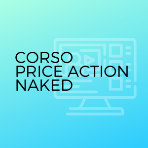 Corso Completo price action naked