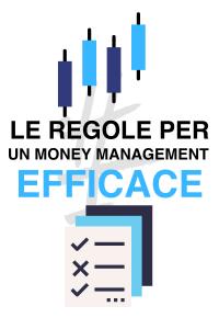 Le regole per un money management efficace nel trading sul forex